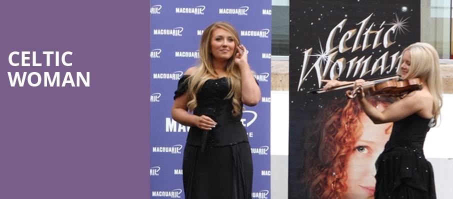 Celtic Woman, Plaza Theatre, El Paso