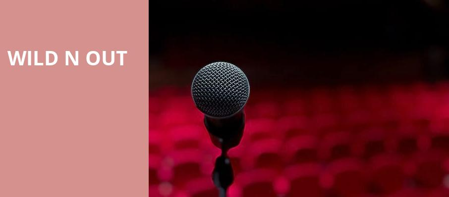 Wild N Out, Don Haskins Center, El Paso